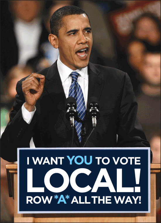 Obama says vote local Poster